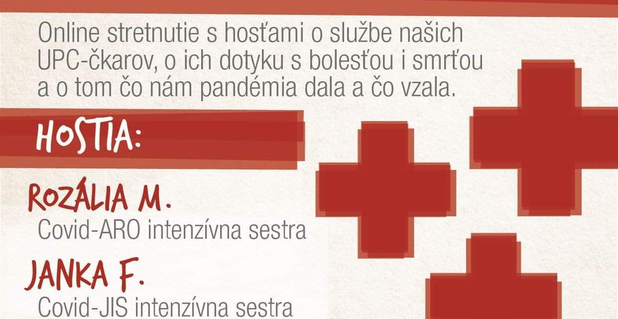Rok pandémie a ľudia z UPC. Diskusný večer s UPC-čkarmi.